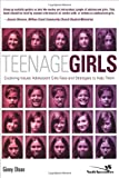Teenage Girls: Exploring Issues Adolescent Girls Face and Strategies to Help Them (Youth Specialties (Paperback))