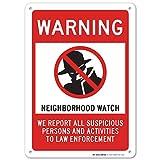 Warning Neighborhood Watch Laminated Sign - 10