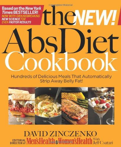 Abs Diet Cookbook (The New Abs Diet Cookbook: Hundreds of Delicious Meals That Automatically Strip Away Belly Fat!)