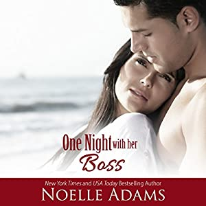 One Night with Her Boss Audiobook