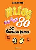 Hijos de los 80: La generación burbuja