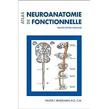 Atlas de neuroanatomie fonctionnelle: Première édition française (French Edition)
