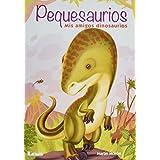 Pequesaurios: Mis amigos dinosaurios (Spanish Edition)