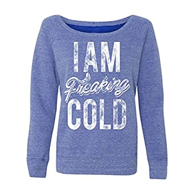 Women's I Am Freaking Cold Fashion Tri-Blend Sweatshirt (Small, Blue)