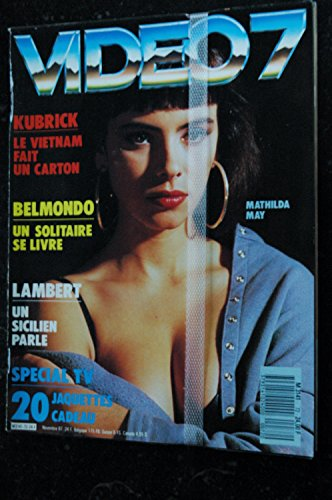 - VIDEO 7 072 N° 72 1987 MATHILDA MAY KUBRICK BELMONDO LAMBERT + CAHIER EROTIC