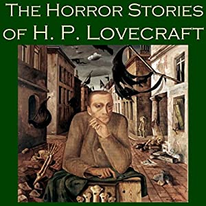 The Horror Stories of H. P. Lovecraft Audiobook