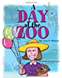 A Day at the Zoo, Ilva Wilson, 1456451618