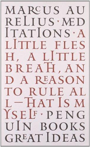 Penguin Great Ideas : Meditations by Aurelius. Marcus ( 2004 ) -
