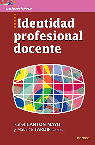 Identidad profesional docente (Universitaria nº 48) (Spanish Edition)