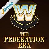 WWE: The Federation Era