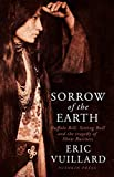 img - for Sorrow of the Earth: Buffalo Bill, Sitting Bull and the Tragedy of Show Business book / textbook / text book