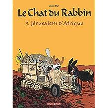 Le chat du Rabbin 05 : Jérusalem d'Afrique