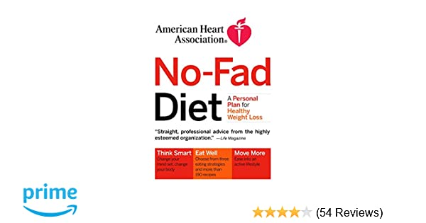 American Heart Association No Fad Diet A Personal Plan For Healthy