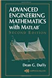 Advanced Engineering Mathematics with MATLAB, Dean G. Duffy, 1584883499