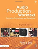 Audio Production Worktext 8th Edition