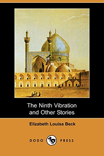 The Ninth Vibration and Other Stories (Dodo Press)