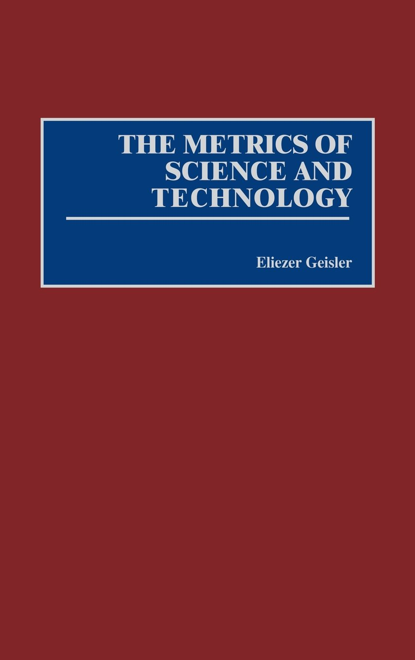 Read Online The Metrics of Science and Technology pdf epub