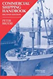 Commercial Shipping Handbook, Brodie, Peter R., 184311531X