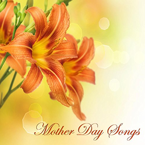 Music for a Relaxing Mother s Day