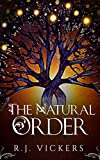 The Natural Order: A Young Adult Fantasy Adventure (The Underground Academy of Magic Book 1)