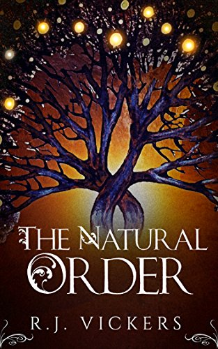 The Natural Order: A Young Adult Fantasy Adventure (The Natural Order School of Magic Series Book 1) cover