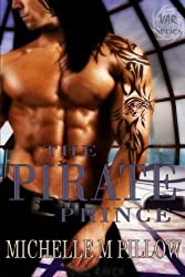 The Pirate Prince: A Dragon Lords Story (Lords of the Var Book 5) (English Edition)