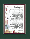 Teaching Is..#170, Touching 8x10 Poem, Double-matted in Dark Green/Burgundy And Enhanced With Watercolor Graphics. A Gift For A Teacher.