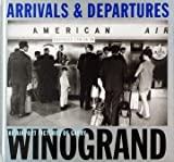 Arrivals and Departures, Alex Harris and Lee Friedlander, 3882438606