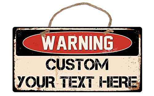 102CS Custom Warning Sign Add Your Own Text 5