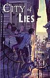 City of Lies, Lian Tanner, 0385739060