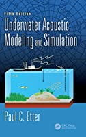 Underwater Acoustic Modeling and Simulation, 5th Edition Front Cover
