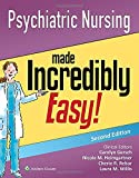 Psychiatric Nursing Made Incredibly