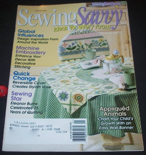 (Sewing Savvy January 2004 (Volume 5, No.1))