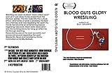 Blood Guts Glory Wrestling