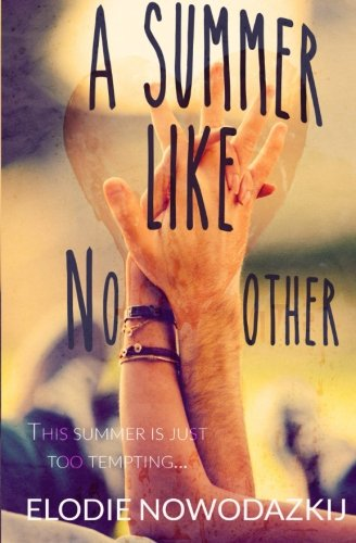 A Summer Like No Other (Broken Dreams)