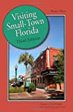 Visiting Small-Town Florida, Bruce Hunt, 1561644889