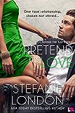 Pretend It's Love (Behind the Bar)