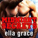 Midnight Secrets: Wildfire Series, Book 1 Audiobook by Ella Grace Narrated by Marguerite Gavin
