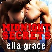 Midnight Secrets: Wildfire Series, Book 1 | Ella Grace
