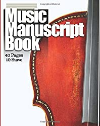 Music Manuscript Book: 10 Stave 40 Pages