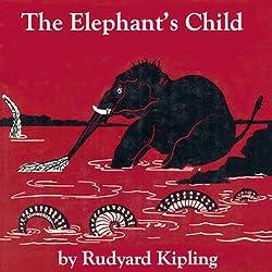 The Elephant's Child (Dramatized)