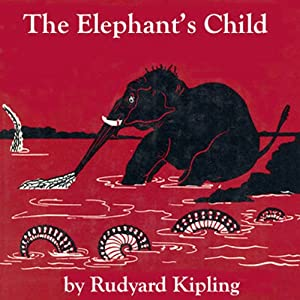 The Elephant's Child (Dramatized) Audiobook