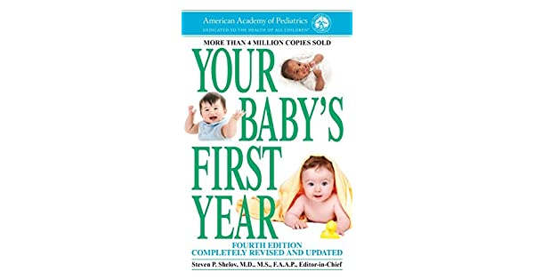 Your Baby's First Year: American Academy of Pediatrics