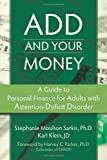 Add and Your Money, Stephanie Moulton Sarkis and Karl Klein, 157224707X