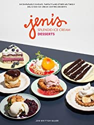 Jeni's Splendid Ice Cream Desserts by Jeni Britton Bauer (2014-05-20)
