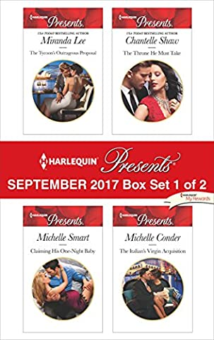 Harlequin Presents September 2017 - Box Set 1 of 2: The Tycoon's Outrageous Proposal\Claiming His One-Night Baby\The Throne He Must Take\The Italian's Virgin (Books Harlequin)