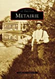 Metairie (Images of America: Louisiana)