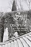 Sweet Days of Discipline: Novel (New Directions Paperbook, 758)