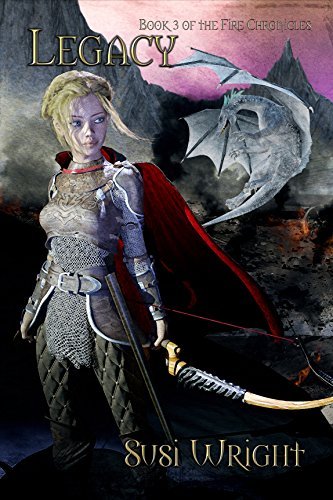 Book: Legacy - Book #3, the Fire Chronicles by Susi Wright