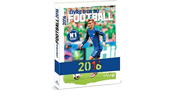 Livre D Or Du Football 9782263145537 Amazon Com Books